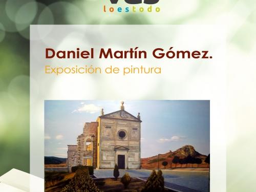 Exposición de Daniel Martín Gómez